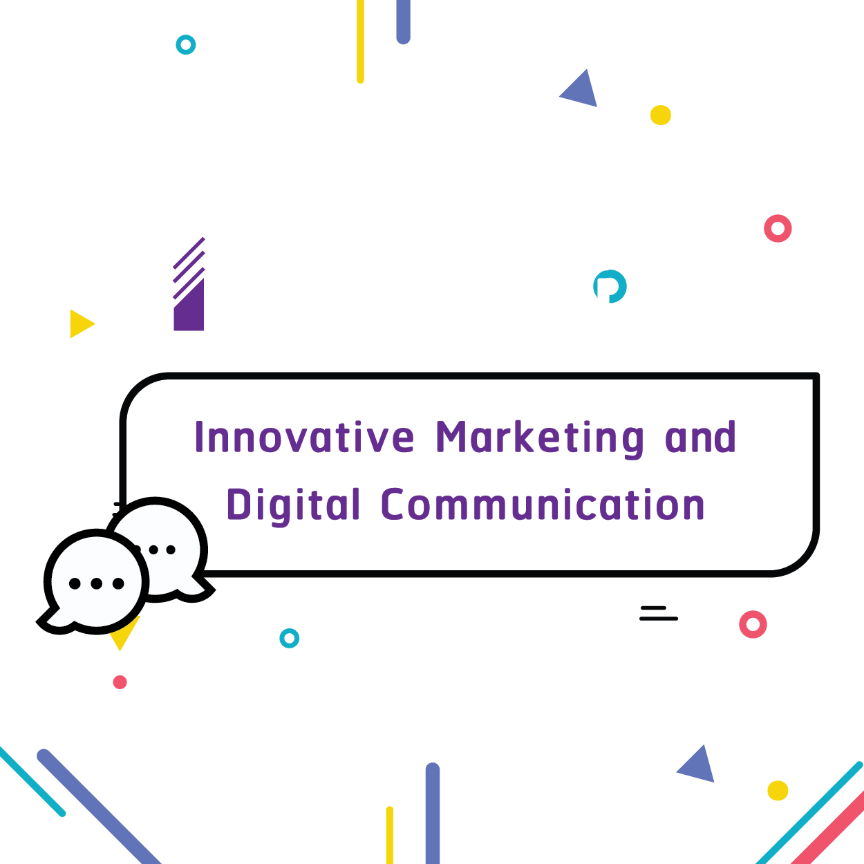 Innovative Marketing and Digital Communication